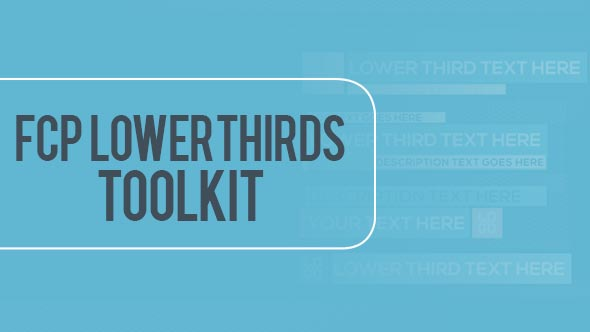 Final Cut Pro Lower Thirds Toolkit